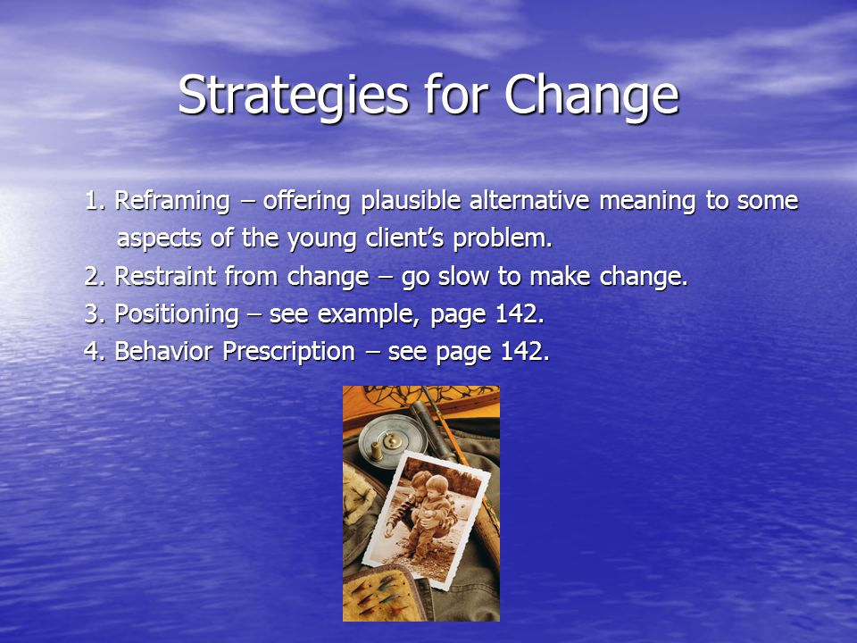 Strategies for Change 1.