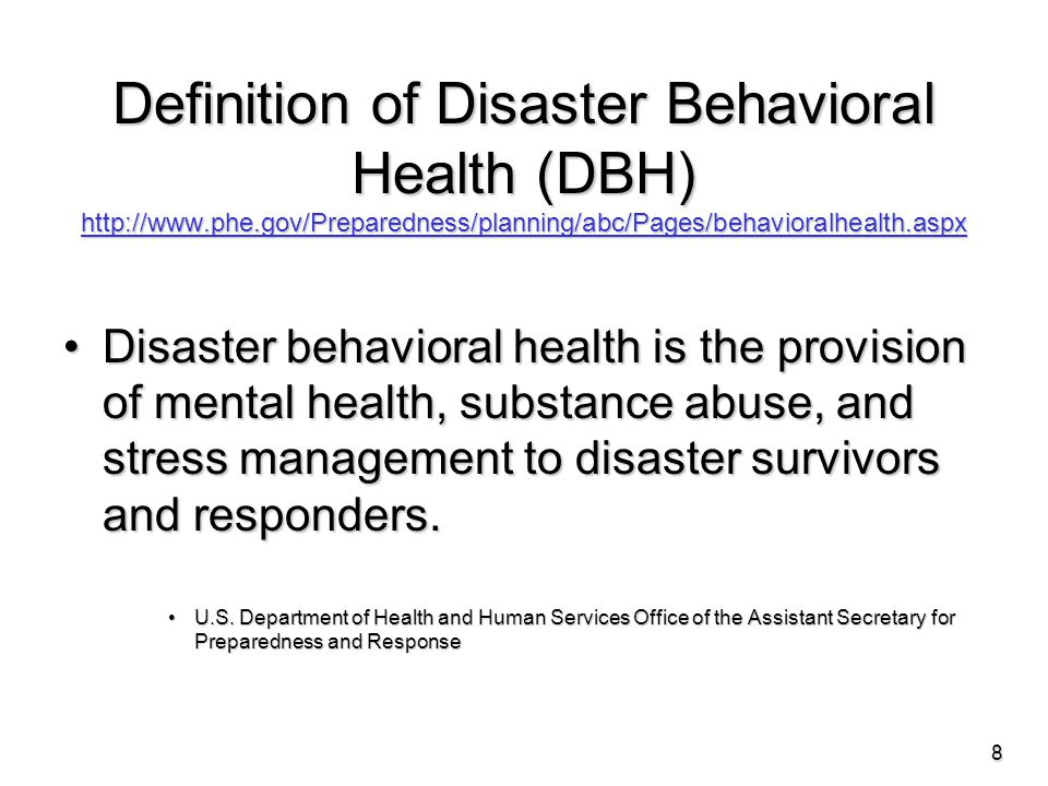 Goals of DBH and early psychological interventions To help survivors:To help survivors: Understand their situations and reactionsUnderstand their situations and reactions Regain a sense of mastery and controlRegain a sense of mastery and control Identify, label, and express emotionsIdentify, label, and express emotions Adjust to the disaster and lossesAdjust to the disaster and losses Manage stressManage stress Make decisions and take actionMake decisions and take action Develop coping strategiesDevelop coping strategies Use community resourcesUse community resources 39