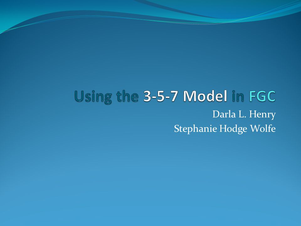 Interpret how grief and loss impact the success of a FGC Explain how the 3-5-7 Model can support the preparation of FGC participants, including children Describe how the 3-5-7 Model can enhance engagement of FGC participants
