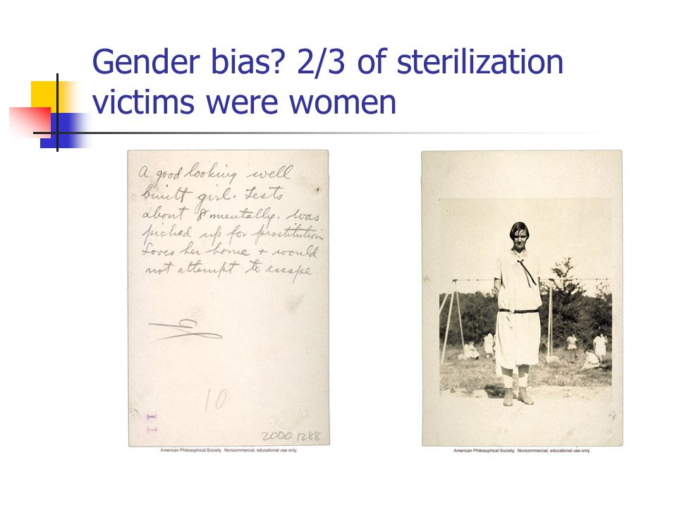 Gender bias 2/3 of sterilization victims were women
