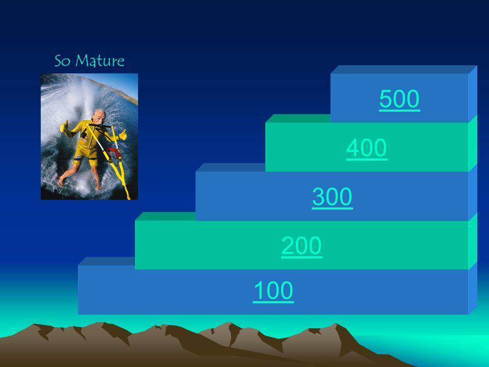 100 200 300 400 500 So Mature