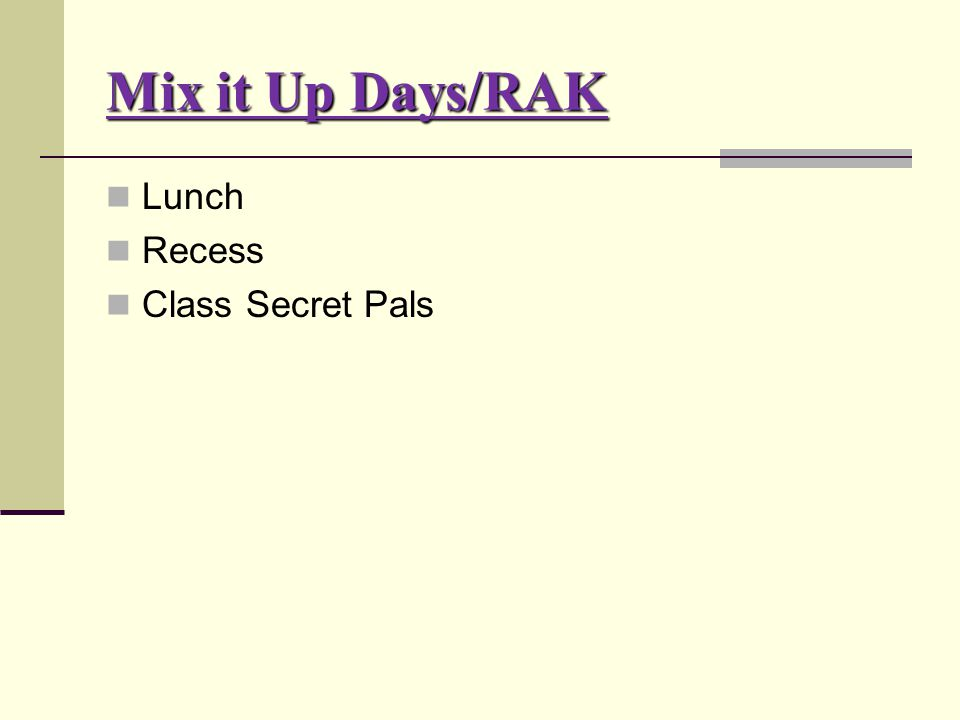 Mix it Up Days/RAK Lunch Recess Class Secret Pals