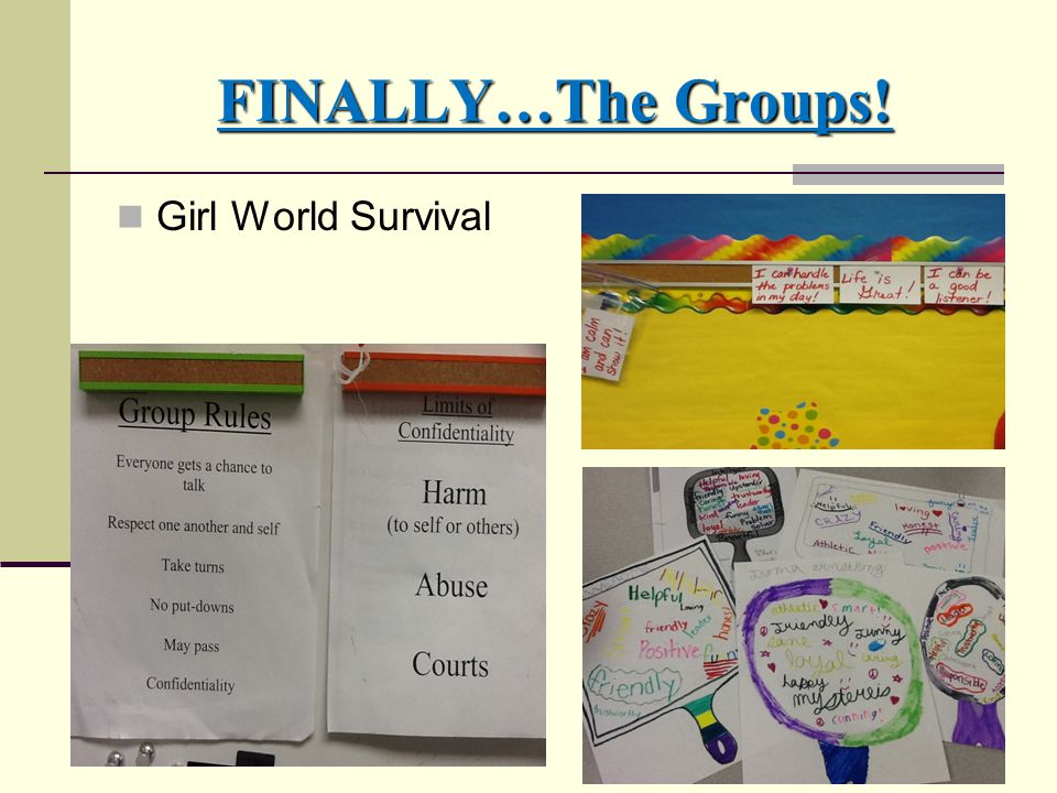 FINALLY…The Groups! Girl World Survival