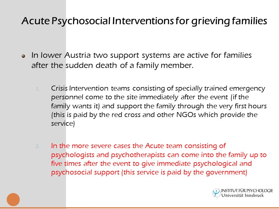 In lower Austria two support systems are active for families after the sudden death of a family member.