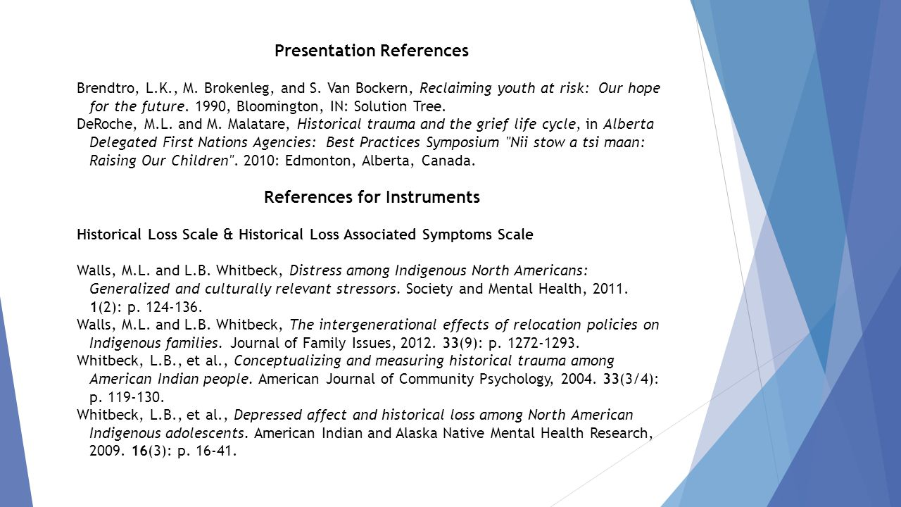 Presentation References Brendtro, L.K., M. Brokenleg, and S.