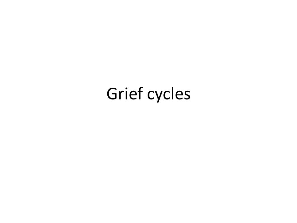 Grief cycles