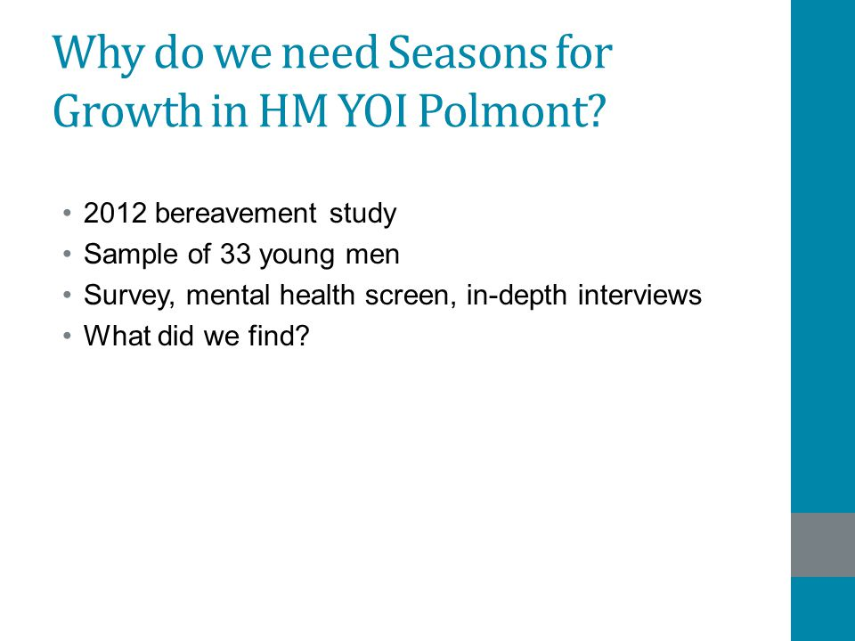Why do we need Seasons for Growth in HM YOI Polmont.