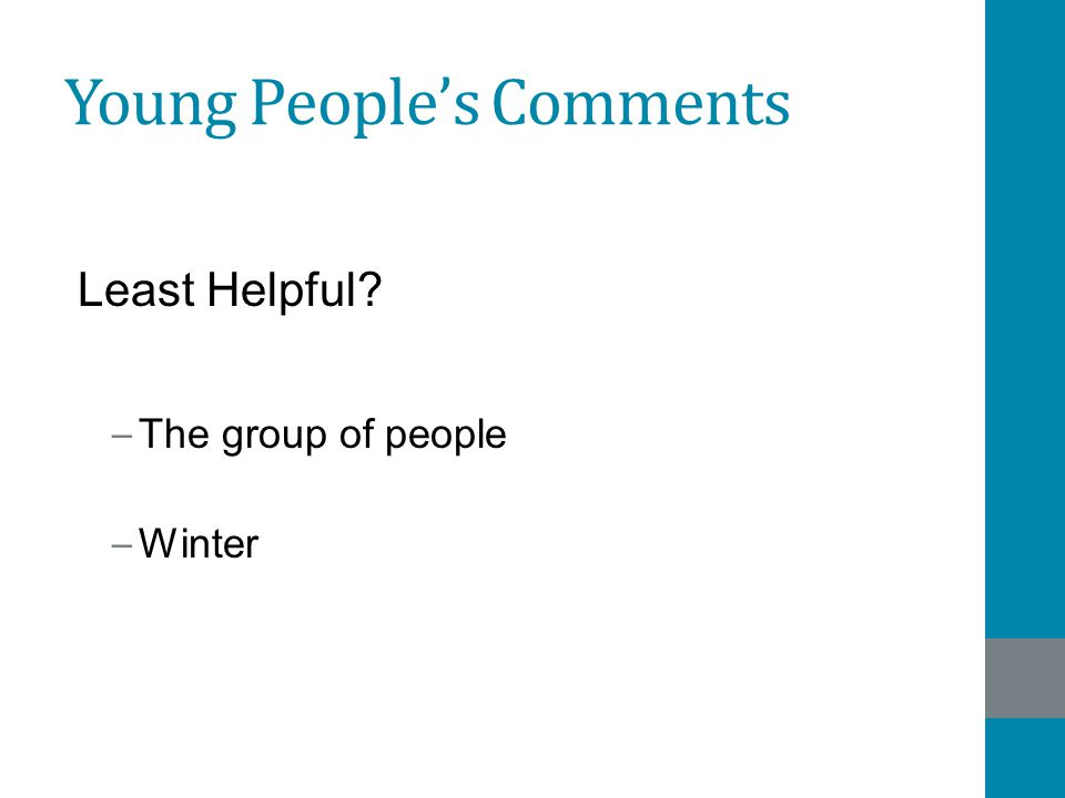 Young People's Comments Least Helpful – The group of people – Winter
