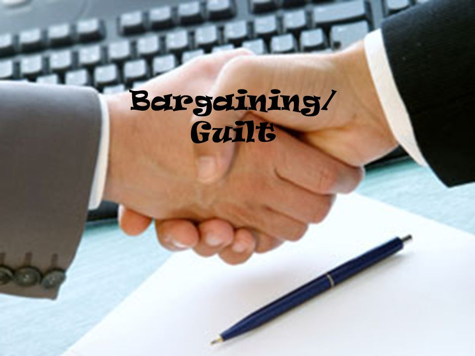 Bargaining/ Guilt