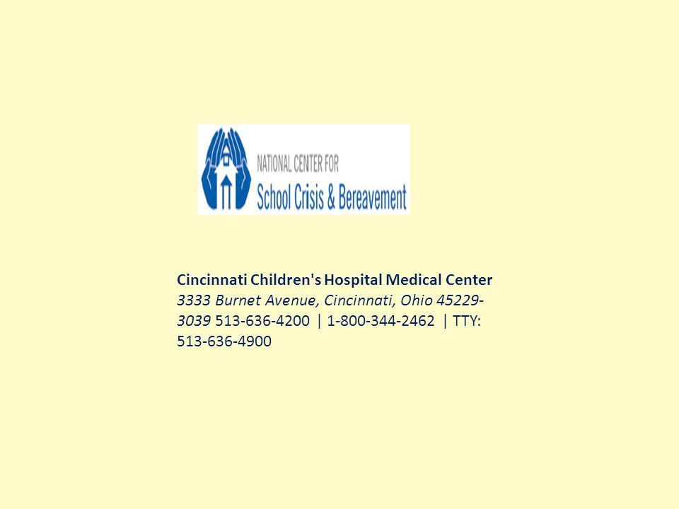 Cincinnati Children s Hospital Medical Center 3333 Burnet Avenue, Cincinnati, Ohio 45229- 3039 513-636-4200 | 1-800-344-2462 | TTY: 513-636-4900