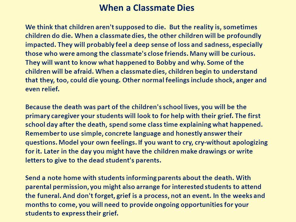 When a Classmate Dies We think that children aren t supposed to die.