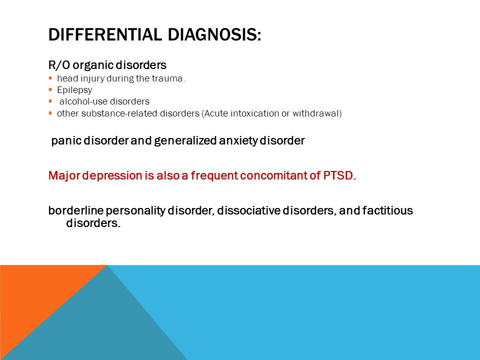DIFFERENTIAL DIAGNOSIS: R/O organic disorders  head injury during the trauma.  Epilepsy  alcohol-use disorders  other substance-related disorders