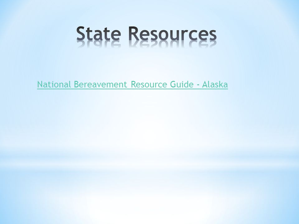 National Bereavement Resource Guide - Alaska