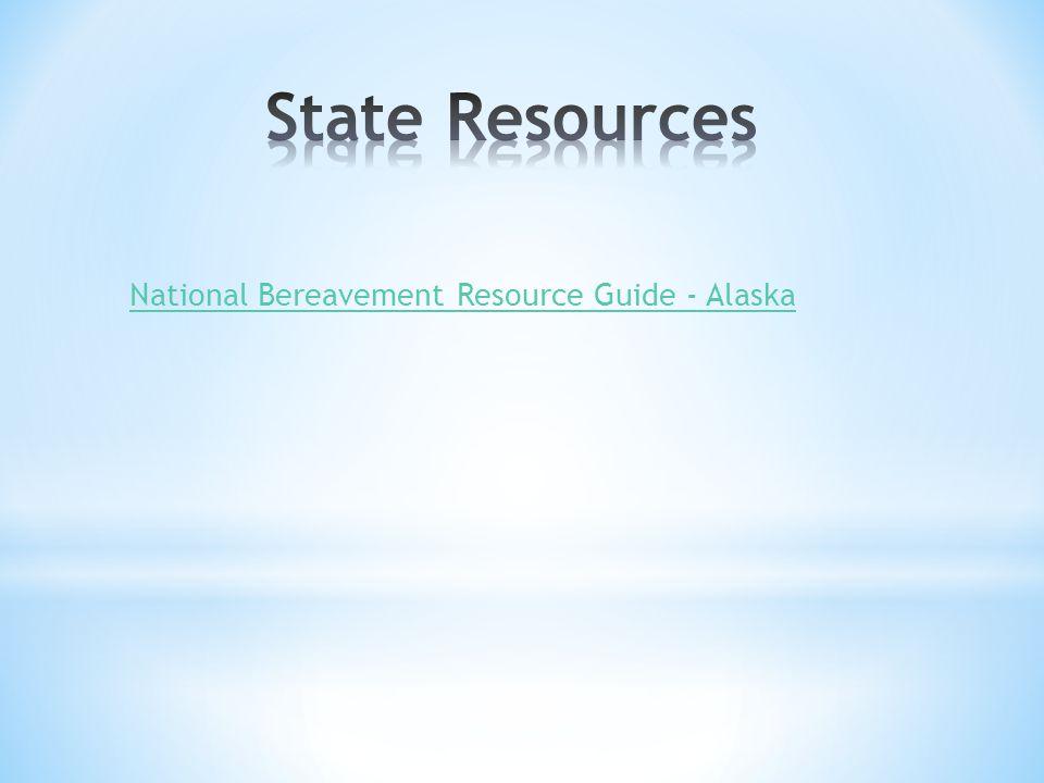 National Bereavement Resource Guide - Alaska