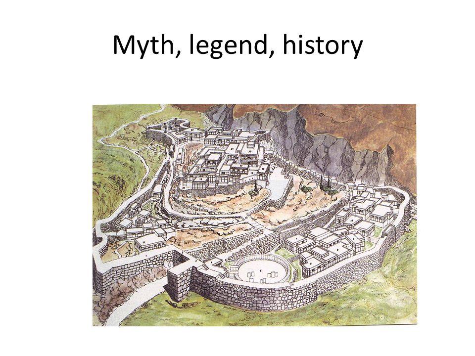 Myth, legend, history