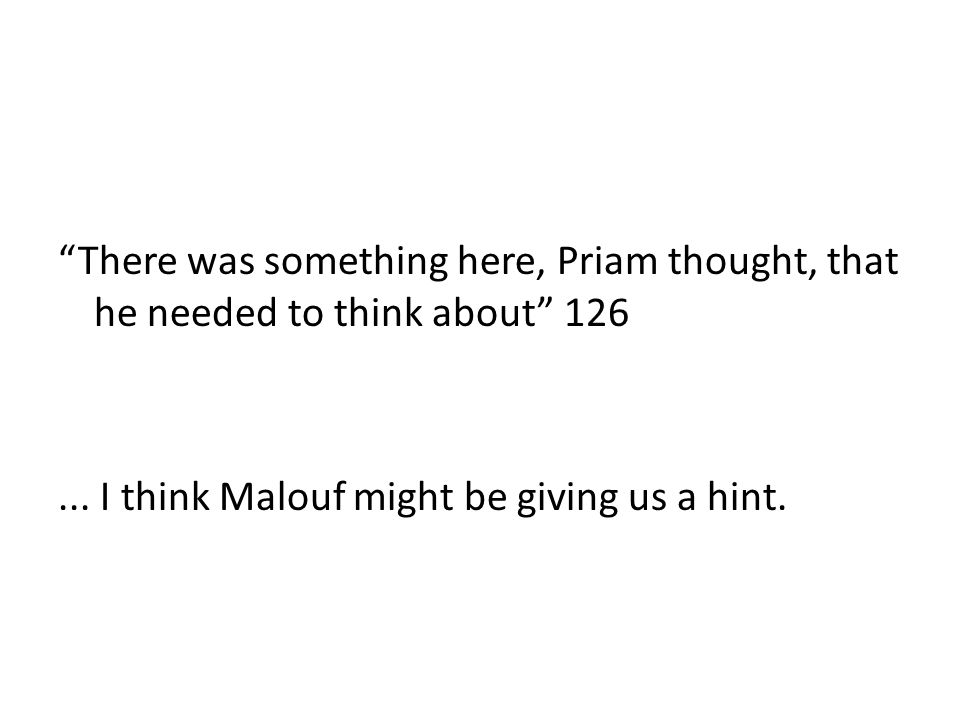 There was something here, Priam thought, that he needed to think about 126...