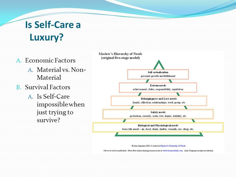 A. Economic Factors A. Material vs. Non- Material B.