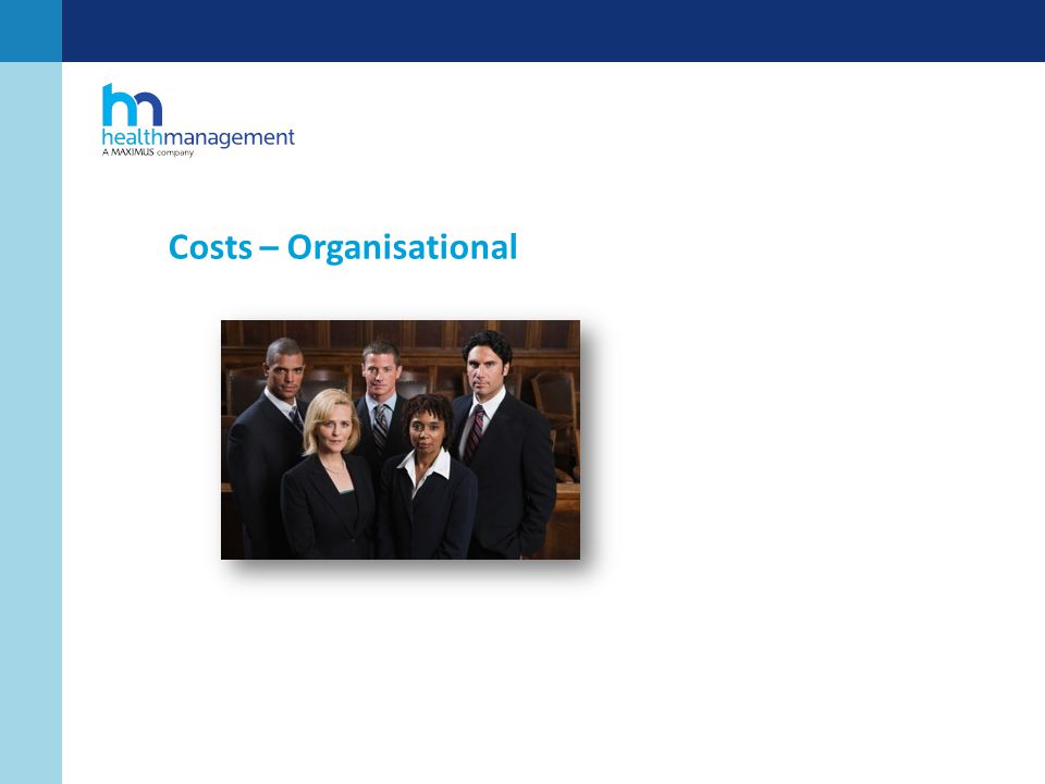 Costs – Organisational