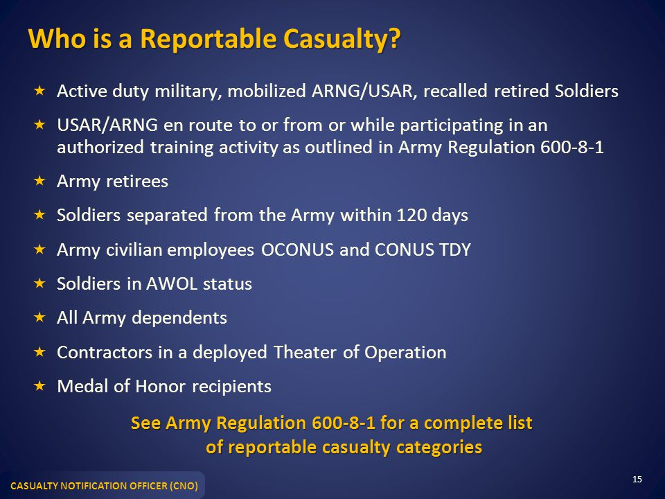 CASUALTY NOTIFICATION OFFICER (CNO) Who is a Reportable Casualty.