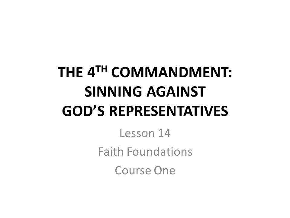 How do we sin against God's representatives?
