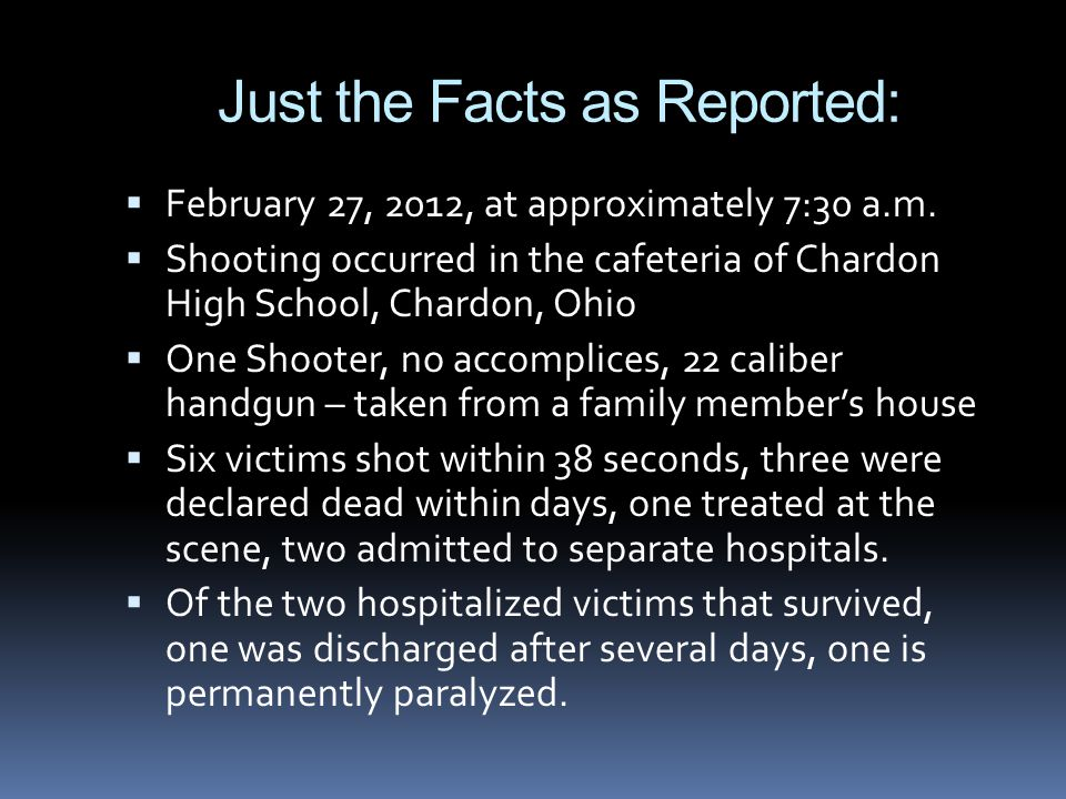 Just the Facts as Reported:  February 27, 2012, at approximately 7:30 a.m.