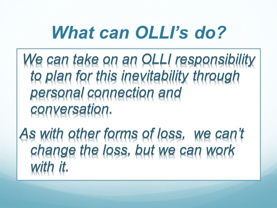 What can OLLI's do