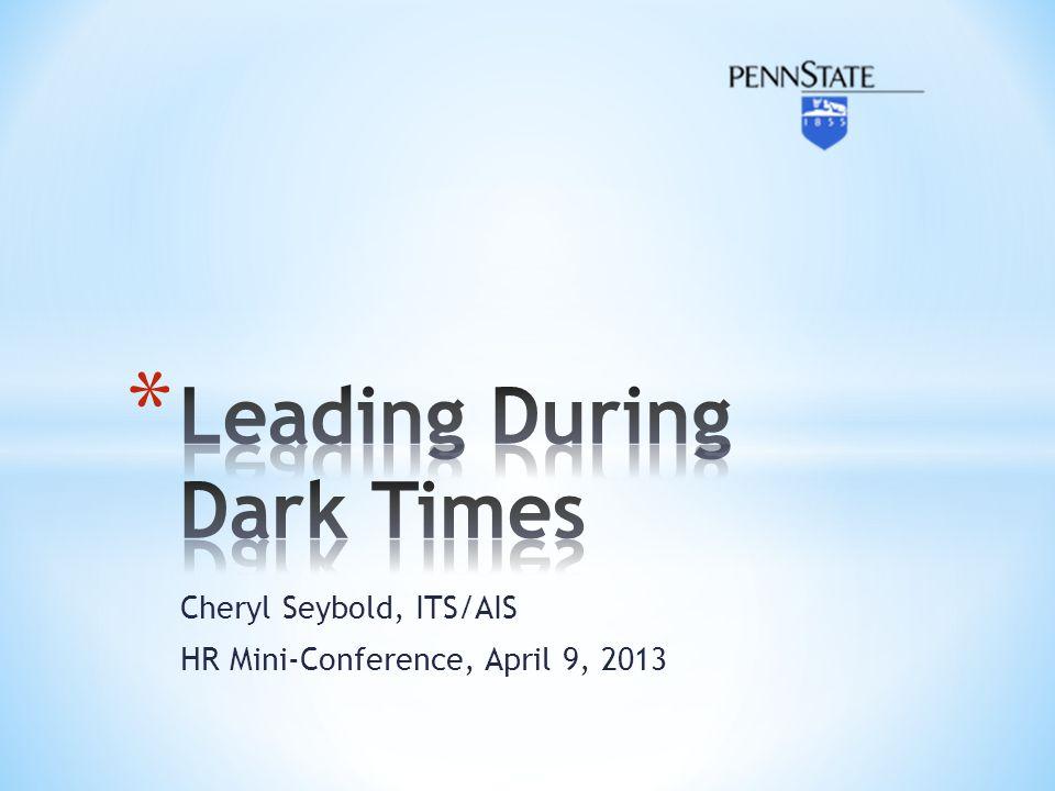 Cheryl Seybold, ITS/AIS HR Mini-Conference, April 9, 2013