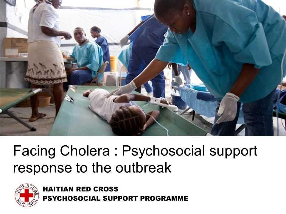 Facing Cholera : Psychosocial support response to the outbreak
