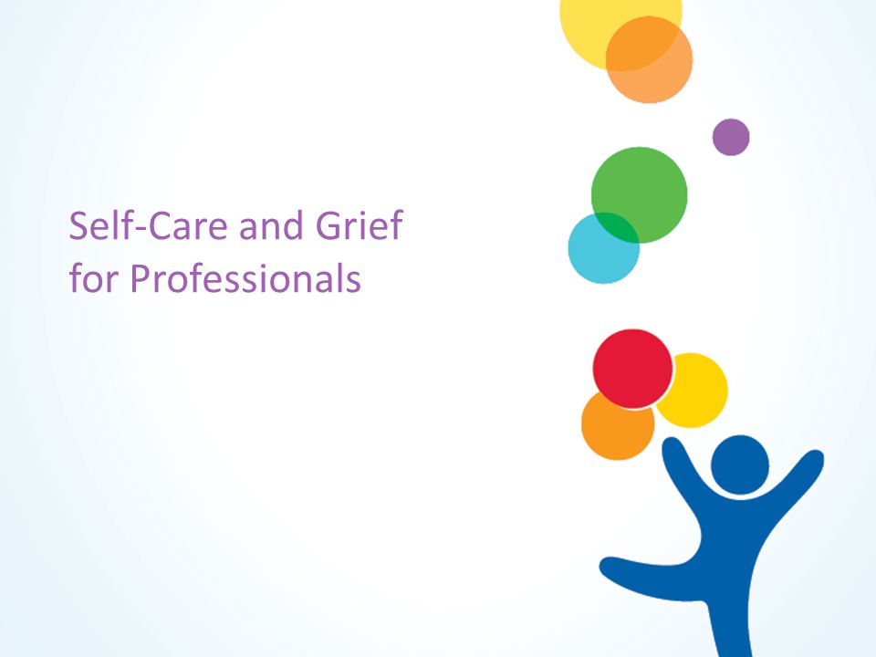 Self-Care and Grief for Professionals