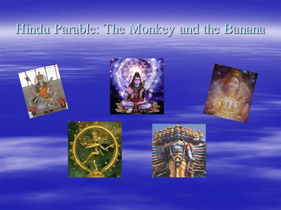 Hindu Parable: The Monkey and the Banana