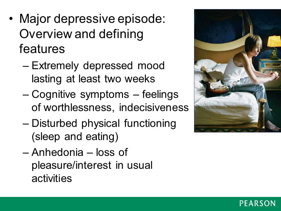 Major Depression: An Overview Major depressive disorder –Single episode – highly unusual –Recurrent episodes (2 or more major depressive episodes separated by at least 2 months of no depression) – more common From grief to depression –Pathological or impacted grief reaction