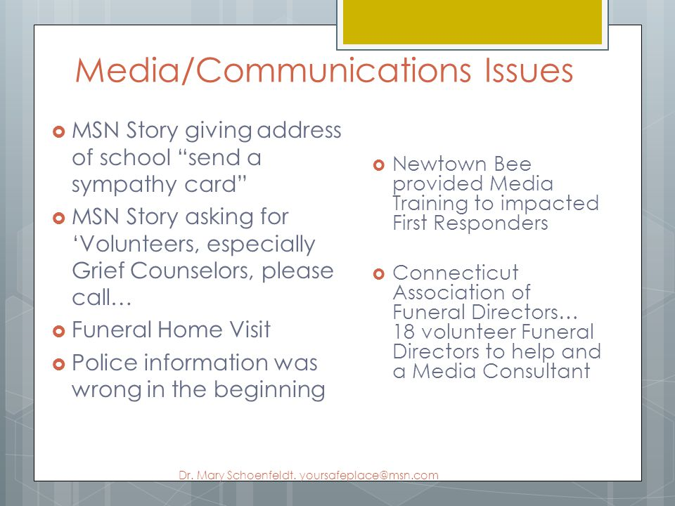 Media/Communications Issues Dr. Mary Schoenfeldt.