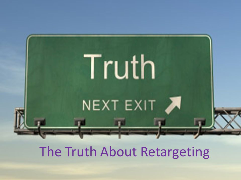 Ops market NYC 4/18/2012 The Truth About Retargeting