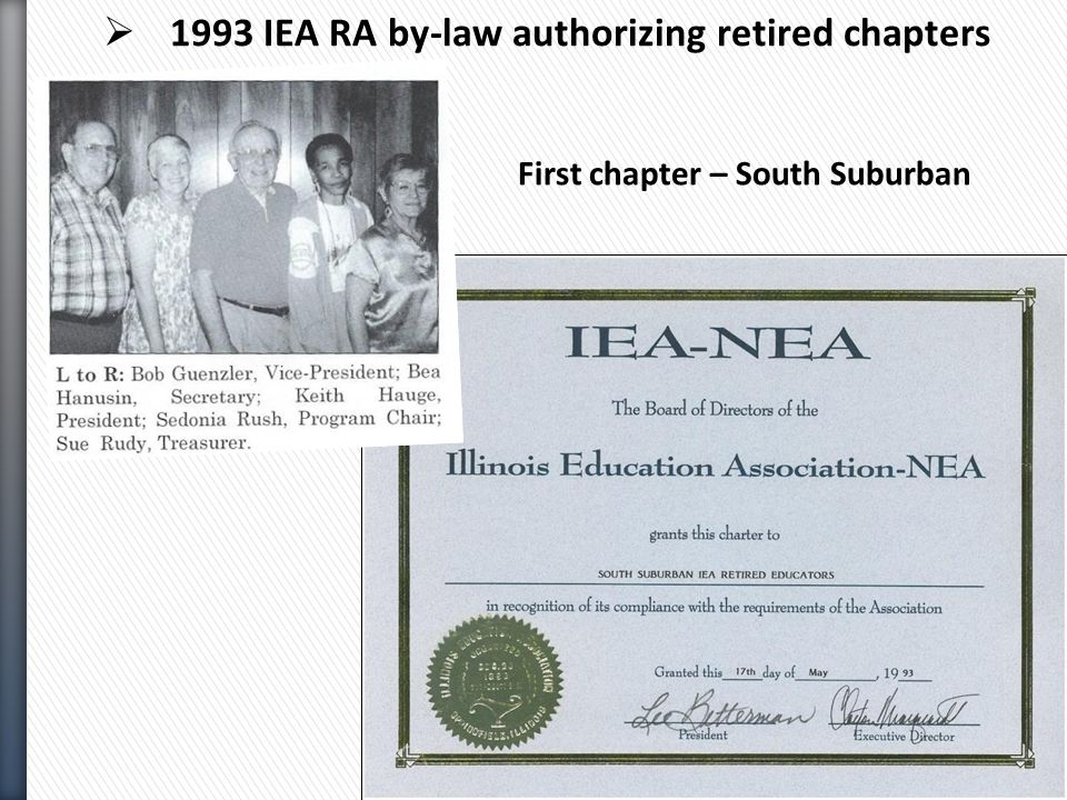  1993 IEA RA by-law authorizing retired chapters First chapter – South Suburban