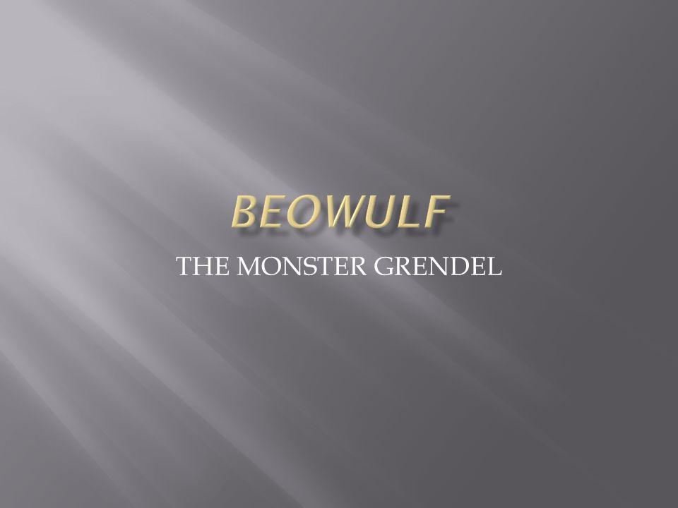 THE MONSTER GRENDEL