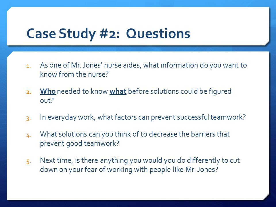 Case Study #2: Questions 1. As one of Mr.