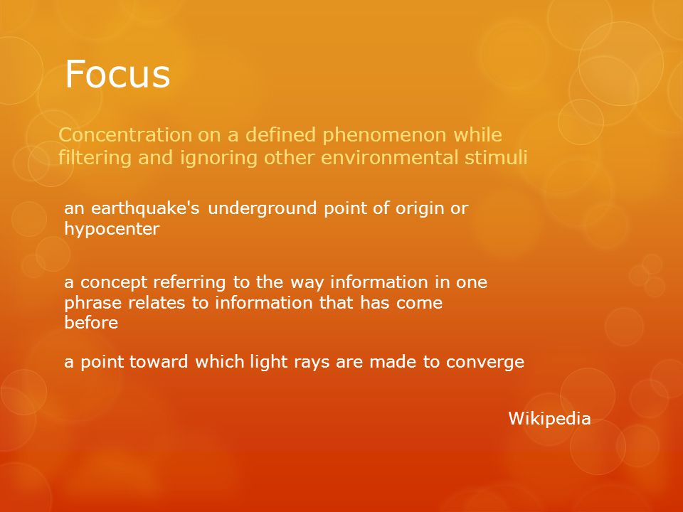 "Focus in …… focus out……focus on….. Verb  The act of focusing….  Read as instruction or directive:  Focus better or more Adjective  This makes ""mat"