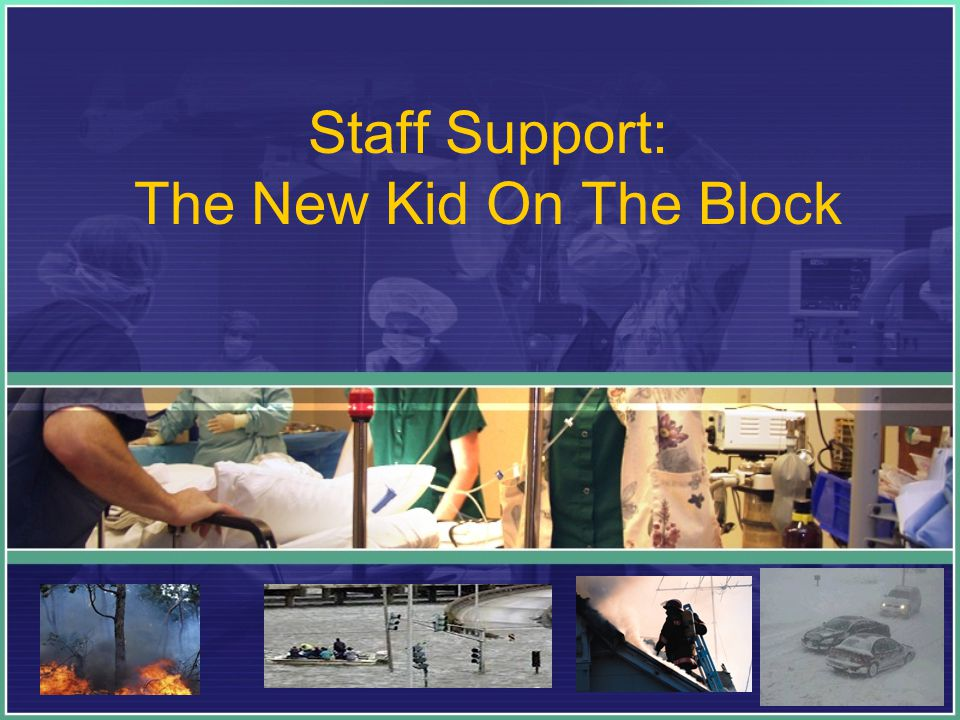 Staff Support: The New Kid On The Block