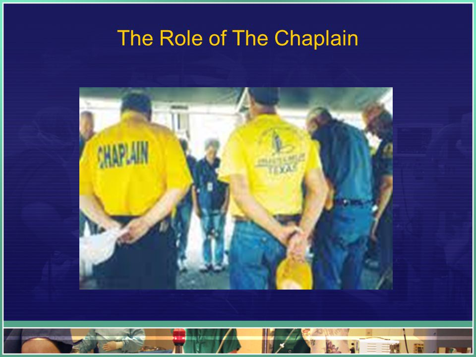 The Role of The Chaplain