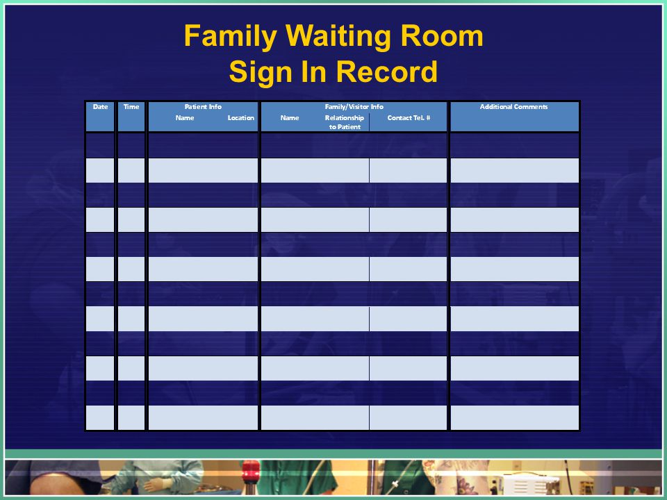 Family Waiting Room Sign In Record