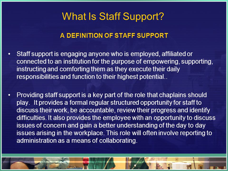 What Is Staff Support.