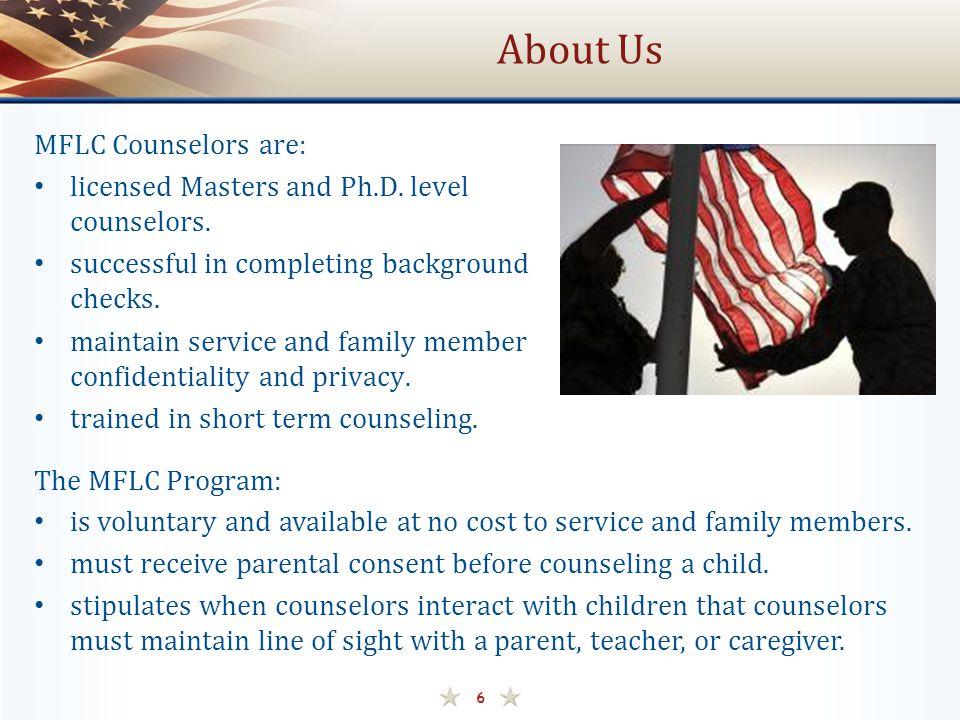 About Us MFLC Counselors are: licensed Masters and Ph.D. level counselors. successful in completing background checks. maintain service and family mem