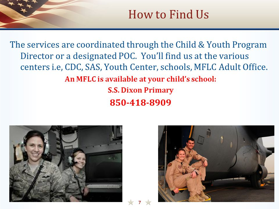 How to Find Us The services are coordinated through the Child & Youth Program Director or a designated POC. You'll find us at the various centers i.e,