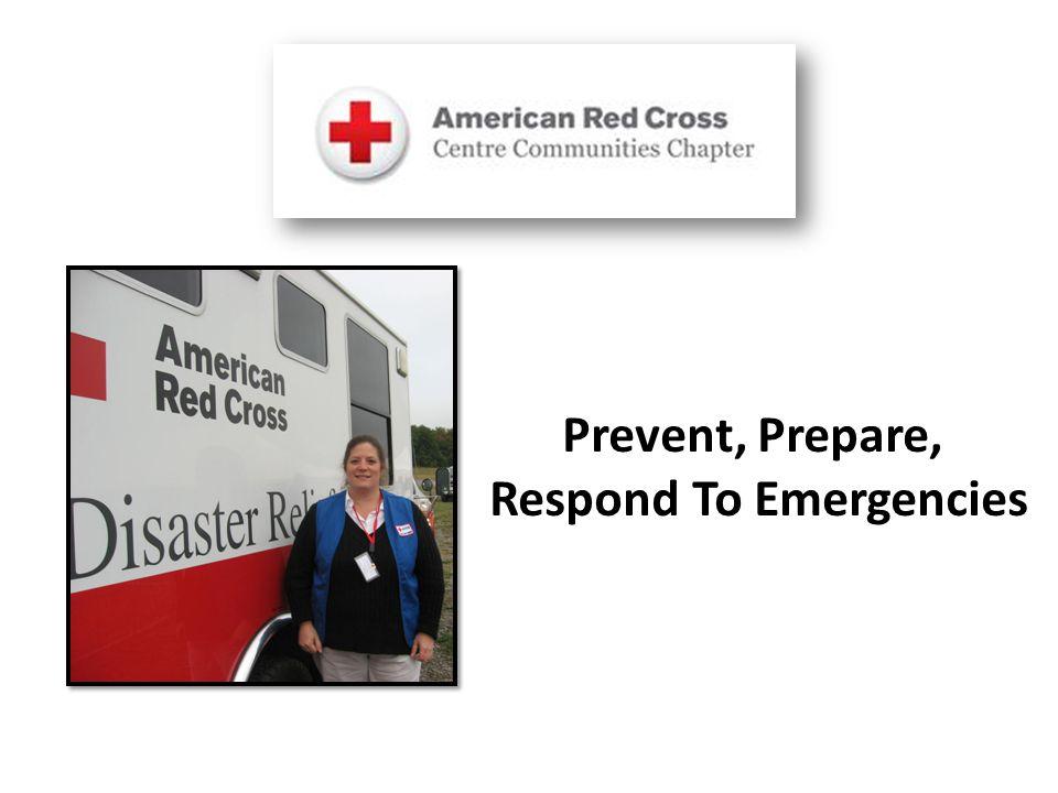 Prevent, Prepare, Respond To Emergencies
