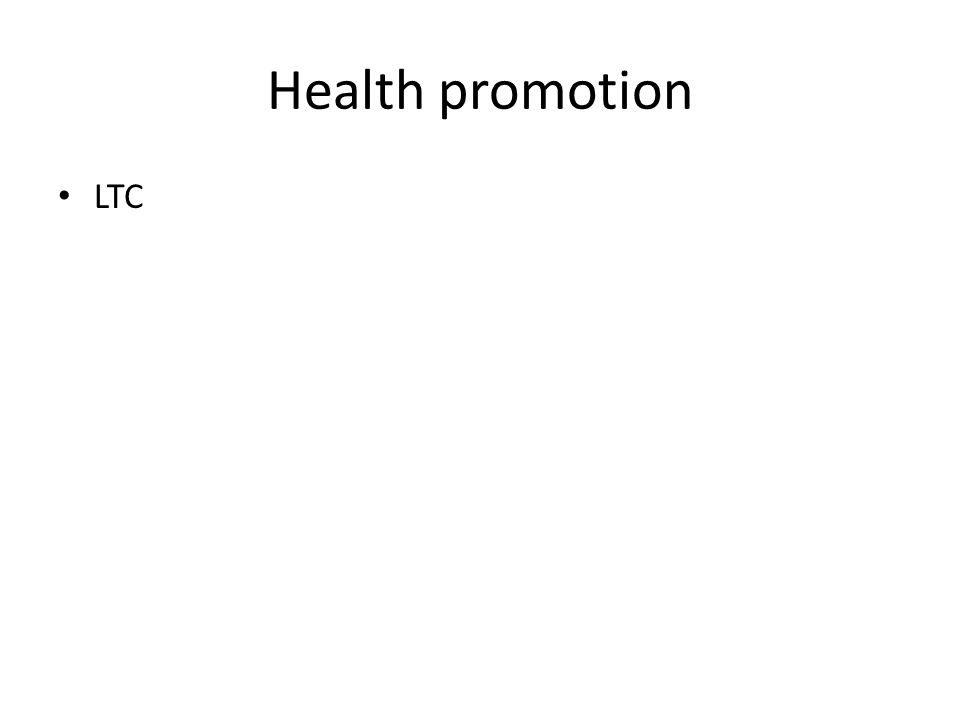Health promotion LTC