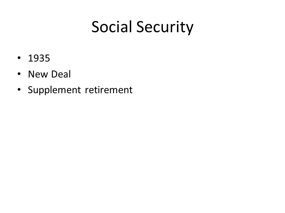 Social Security 1935 New Deal Supplement retirement
