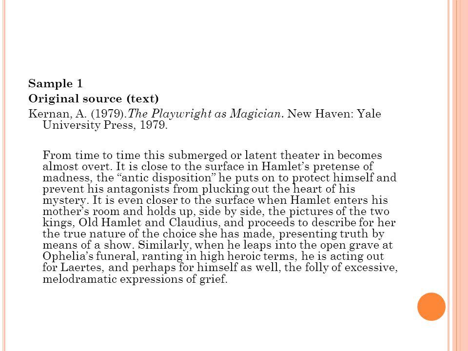Sample 1 Original source (text) Kernan, A.(1979).