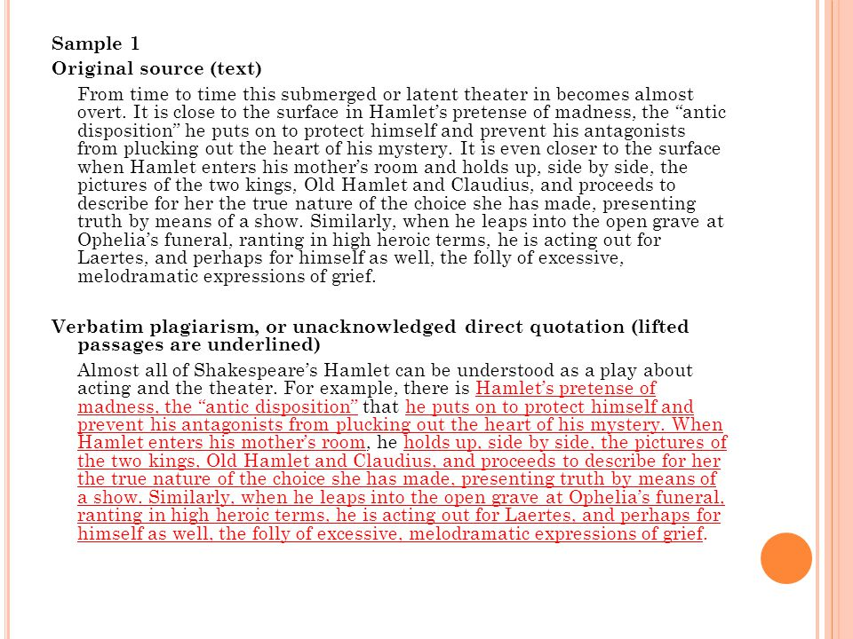 Sample 1 Original source (text) From time to time this submerged or latent theater in becomes almost overt.