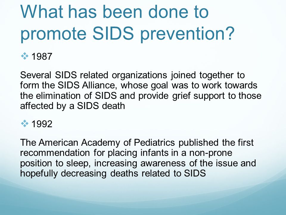 What has been done to promote SIDS prevention.