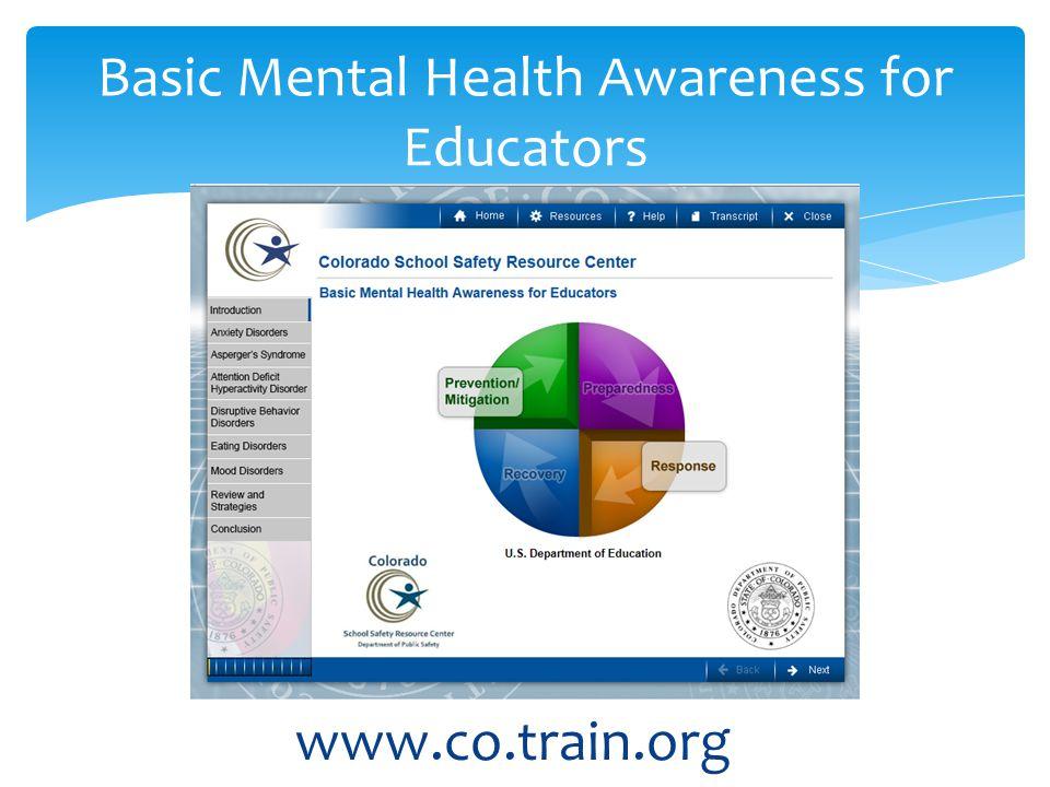 www.co.train.org Basic Mental Health Awareness for Educators
